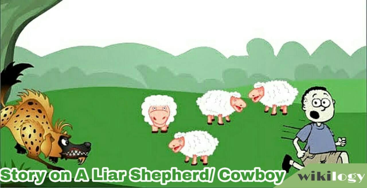 A Liar Shepherd Story, A Liar Cowboy Story, Nobody believes a liar Story