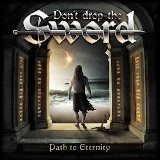 "Don't Drop The Sword - ""Path to Eternity"" (album)"