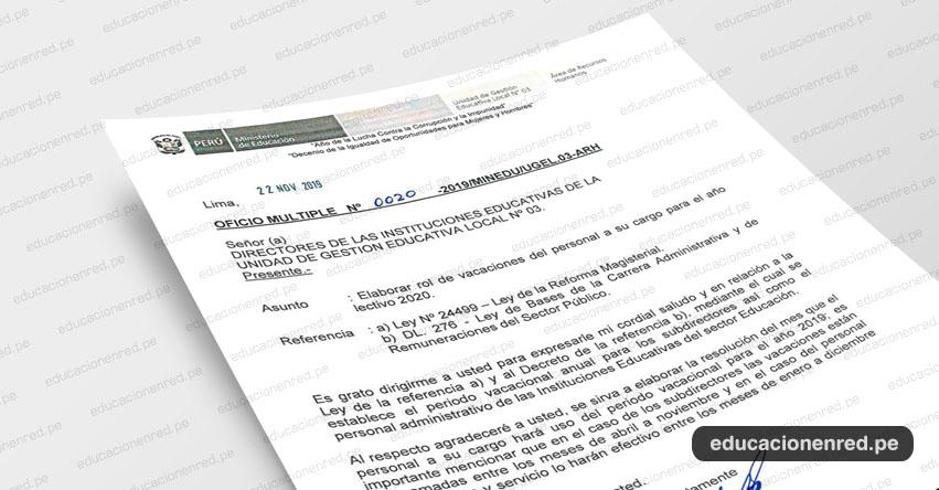 OFICIO MÚLTIPLE N° 0020-2019/MINEDU/UGEL.03-ARH - Elaborar rol de vacaciones del personal a su cargo para el año lectivo 2020