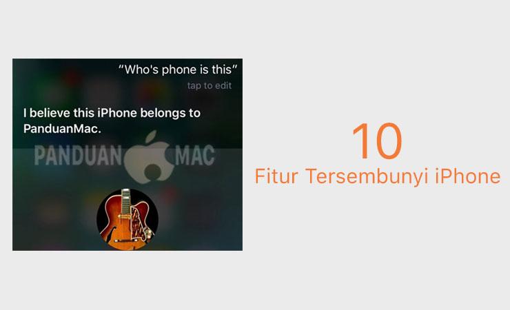 10 Fitur Tersembunyi iPhone yang Penting dan Harus Kamu Ketahui