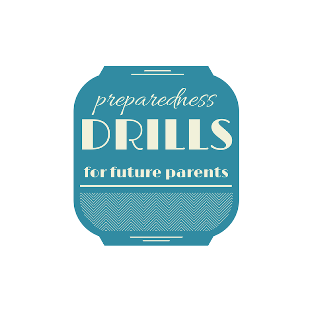 preparedness drills for future parents