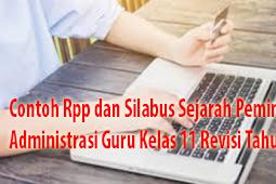 Contoh Rpp dan Silabus Sejarah Peminatan Administrasi Guru Kelas 11 Revisi Tahun ini
