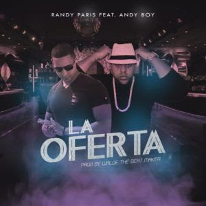 Randy Paris Ft. Andy Boy - La Oferta