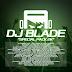 """DJ BLADE """"SPECIAL PACK 2K"""""""