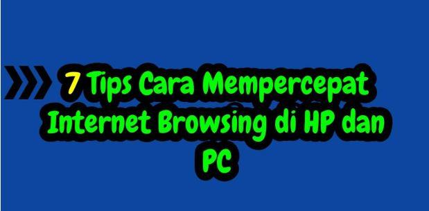 Tips Cara Meningkatkan Kecepatan Internet Browsing