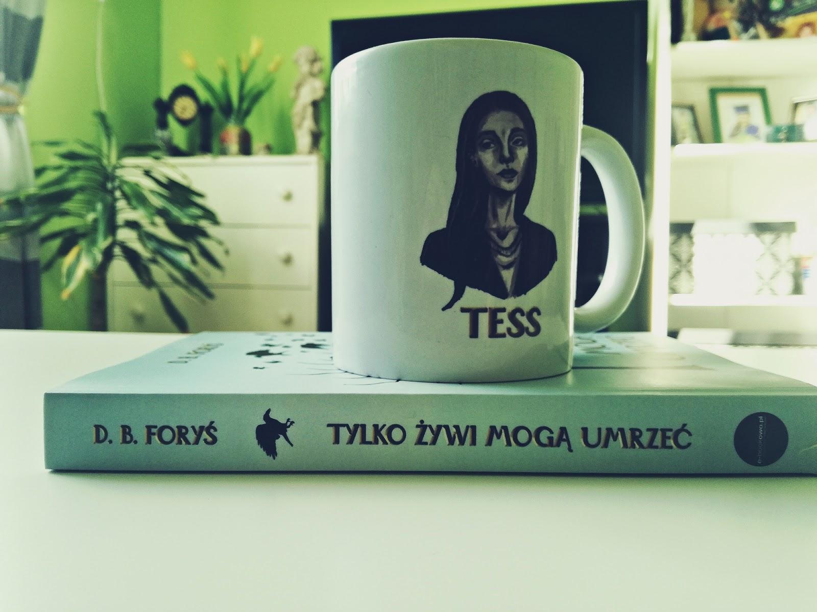 Tylko żywi mogą umrzeć, D.B. Foryś, książka, ebook, konkurs, wydawnictwo e-bookowo, Tessa Brown
