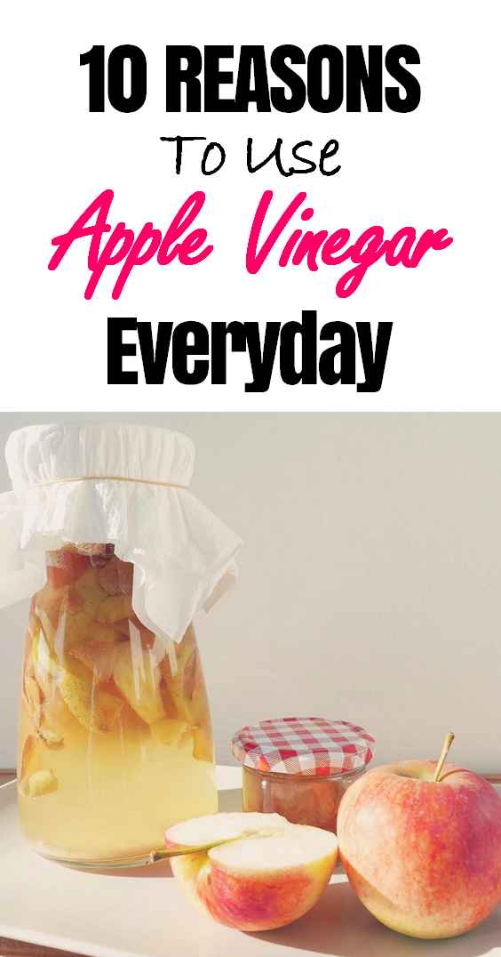 10 Reasons To Use Apple Vinegar Everyday