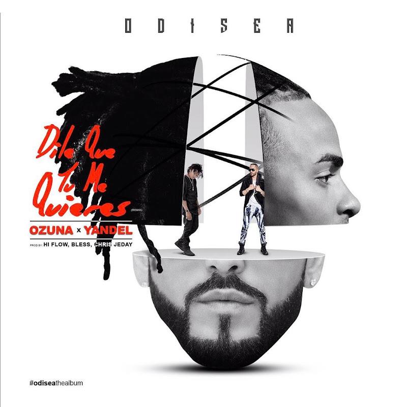 Ozuna Ft. Yandel – Dile Que Tu Me Quieres (Official Remix)