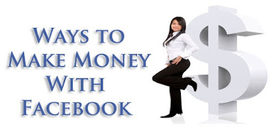 Ways To Earn Money Online Using Facebook