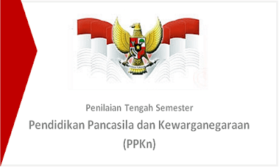 Soal dan Jawaban UTS/PTS/UAS PPKN K13 Kelas XII SMA Semester 1