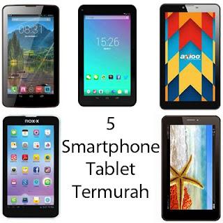 5 Smartphone Tablet Termurah Dibawah Satu Jutaan 2017