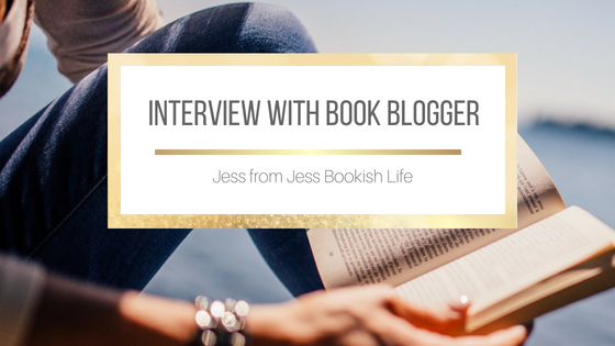 Interview with Jess from Jess Bookish Life #BookBlogger #Interview #BookBlogging