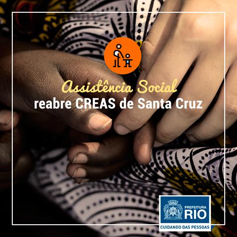 Assistência Social reabre CREAS de Santa CruzAssistência Social reabre CREAS de Santa Cruz