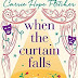 Review: When The Curtain Falls by Carrie Hope Fletcher
