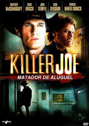 Killer Joe : Matador De Aluguel