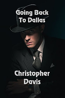 https://www.amazon.com/Going-Back-Dallas-Christopher-Davis-ebook/dp/B01LXDFVMZ/ref=la_B008I8VTDI_1_4?s=books&ie=UTF8&qid=1478146900&sr=1-4