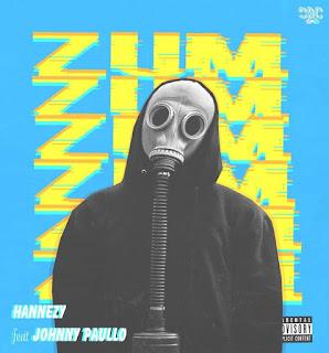 Hannezy - Zum Zum (feat. Jhonny Paullo)