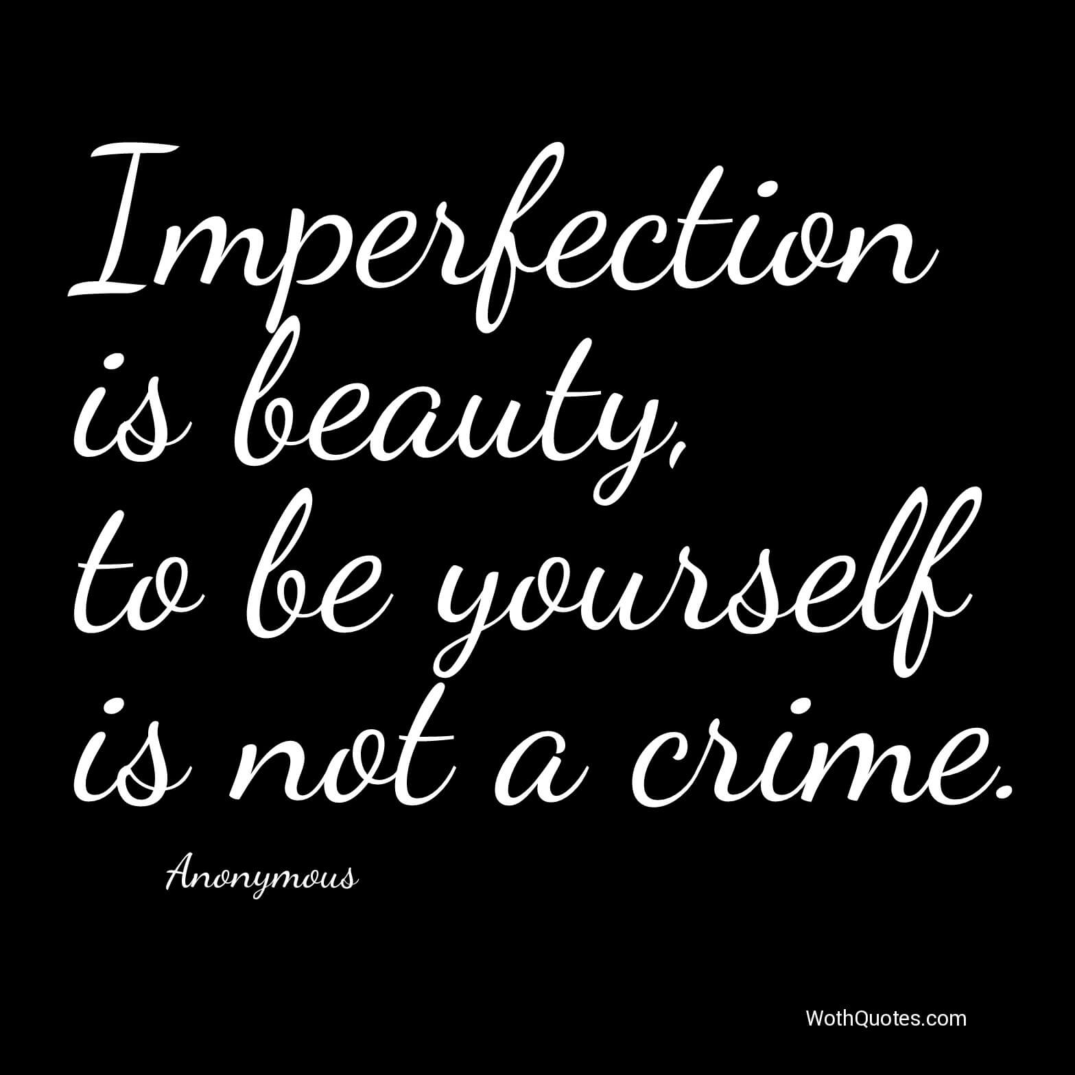 Imperfect Love Quotes Imperfection Quotes  Wothquotes Collection