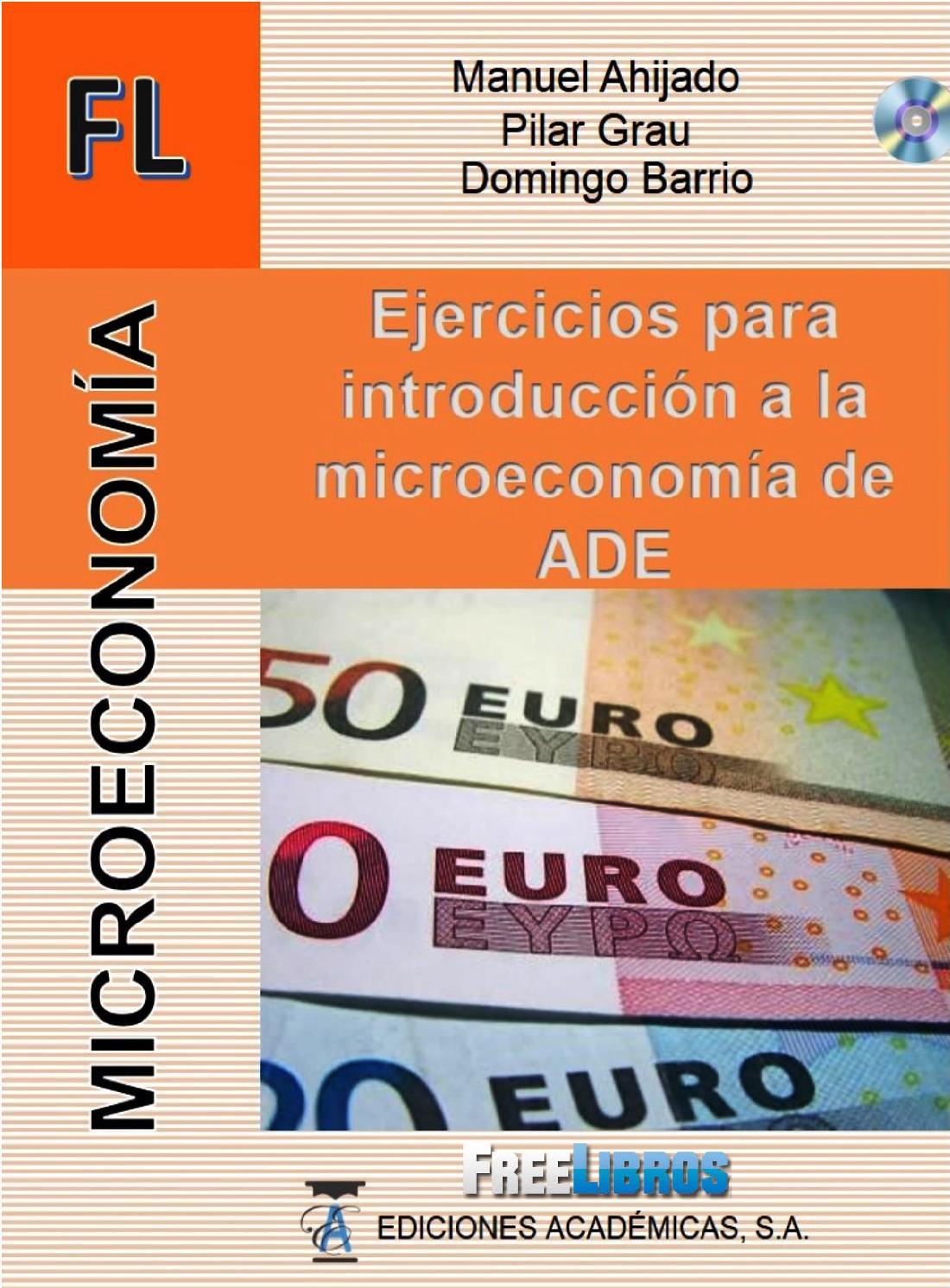 Ejercicios para introducción a la microeconomía de ADE – Manuel Ahijado