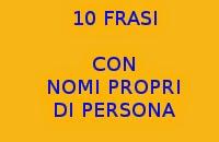 10 FRASI GRATIS CON NOMI PROPRI DI PERSONA IN ITALIANO