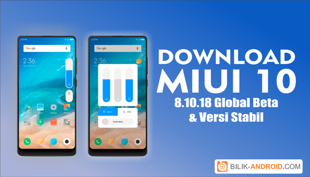 download-miui-10-8.10.18-beta-dan-versi-stabil, miui-10