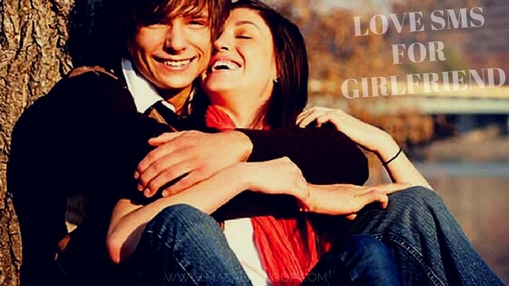 Best Love Sms Collections For Girlfriend.
