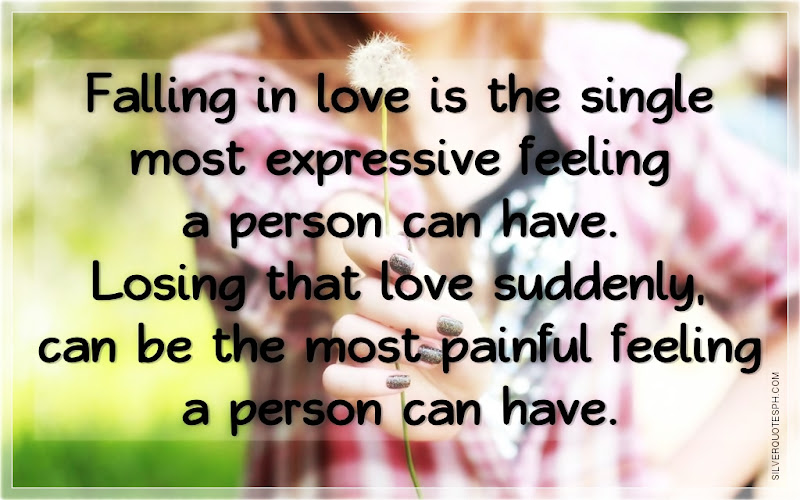 Falling In Love Is The Single Most Expressive Feeling A Person Can Have, Picture Quotes, Love Quotes, Sad Quotes, Sweet Quotes, Birthday Quotes, Friendship Quotes, Inspirational Quotes, Tagalog Quotes