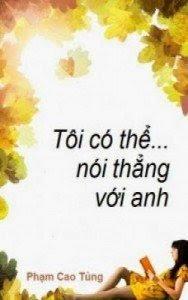 Tôi Có Thể… Nói Thẳng Với Anh - Phạm Cao Tùng