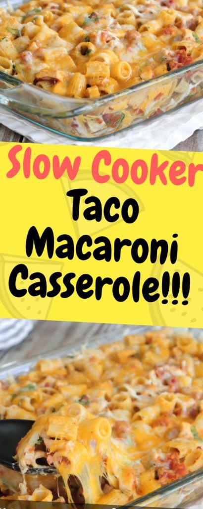 Slow Cooker Taco Macaroni Casserole Recipes