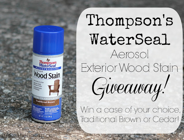 Enter to win a case of Thompson's WaterSeal Aerosol Wood Stain! Giveaway via DIYontheCheap.com