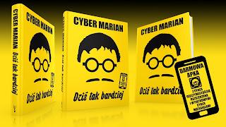 Wkrótce książka Cyber Mariana! Zapowiedź wydawnicza.