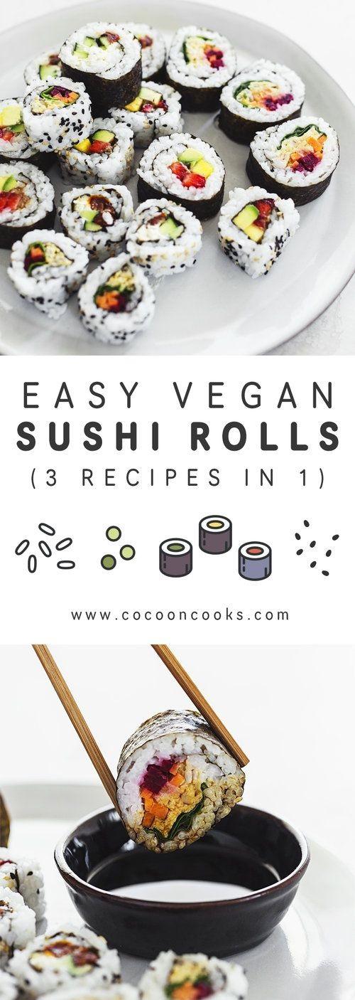 Easy Vegan Sushi Rolls (3 Recipes In 1)