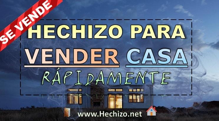 Hechizo para vender una casa, piso, terreno o propiedad a distancia