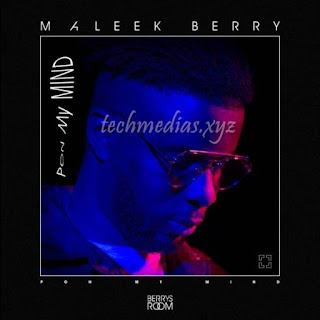 Maleek Berry – Pon My Mind Music Lyrics