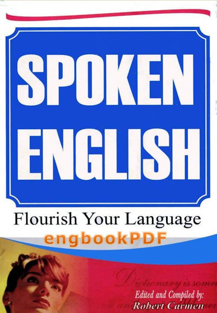 Download Spoken English Flourish Your Language pdf Robert Carmen for free