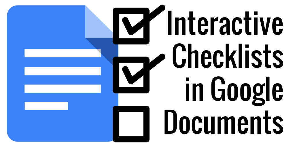 Control Alt Achieve Interactive Checklists In Google Docs