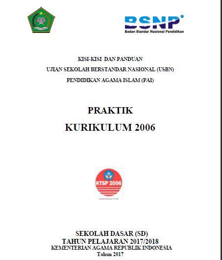 Cover Kisi-Kisi Ujian Praktek PAI Tahun 2018 dan Panduan USBN PAI KTSP 2006 SD Tahun 2018