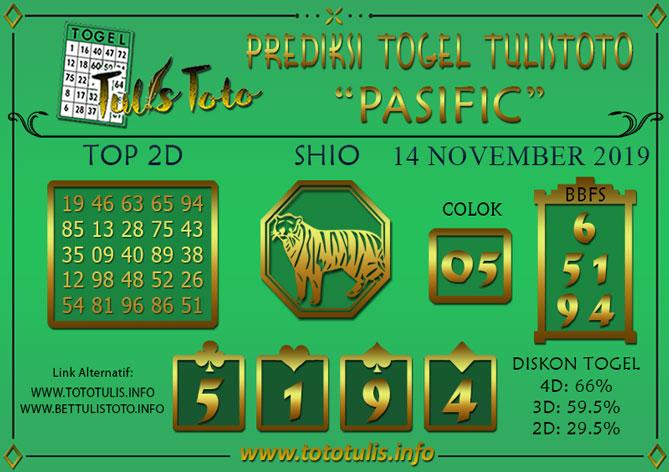 Prediksi Togel PASIFIC TULISTOTO 14 NOVEMBER 2019