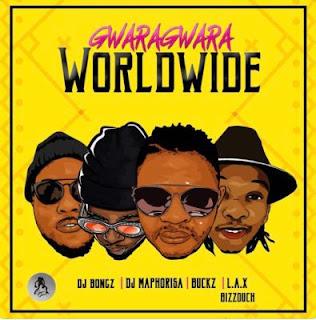 DJ Bongz, DJ Maphorisa, DJ Buckz, L.A.X & Bizzouch – GwaraGwara Worldwide (2018)