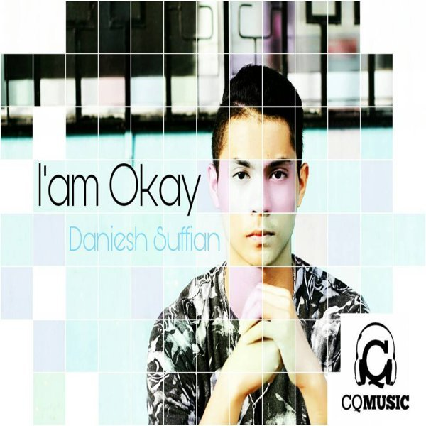 Lirik Lagu Daniesh Suffian - I'm Okay