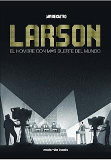 http://modernitobooks.com/catalogo/comic/larson-el-hombre-con-mas-suerte-del-mundo/