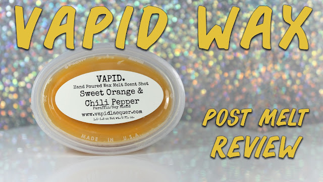 Vapid Lacquer Wax Scent Shot Sweet Orange & Chili Pepper | Post-Melt Review