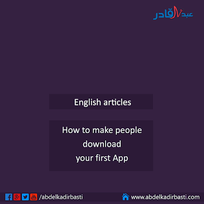 How to make people download your first App