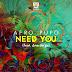 Afro Pupo Feat. Ana Jorge - Need You
