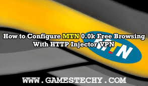 MTN 0.0k Free Browsing Cheat For HTTP Injector VPN Config File & Settings