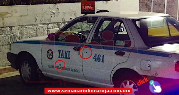 Tirotean un taxi en el Arco Vial de Playa del Carmen