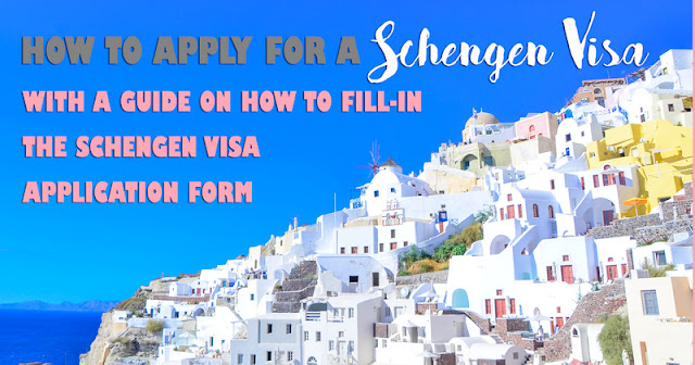 how to apply for schengen visa and fill in the application form