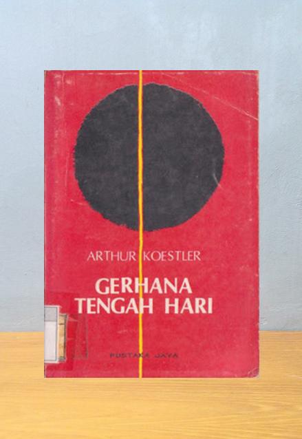 GERHANA TENGAH HARI, Arthur Koestler
