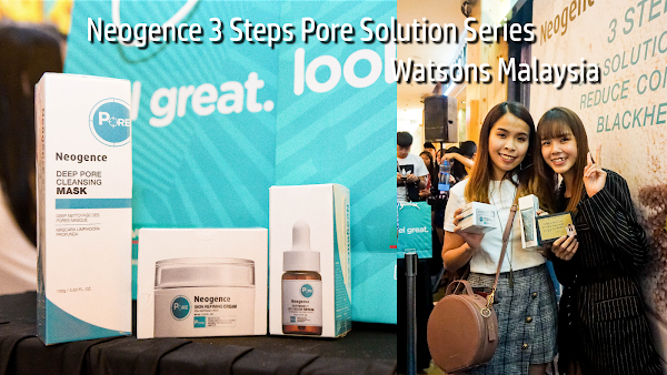 Neogence x Shu Sen 3 Steps Pore Solution Series at Watsons, Sunway Pyramid