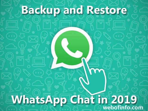 whatapp chat backup 2019 webofinfo